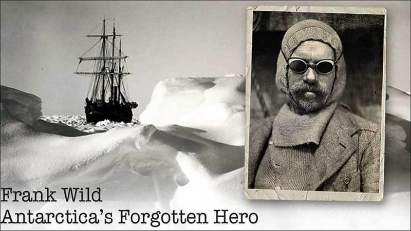 Read more about the article Frank Wild: Antarctica's Forgotten Hero