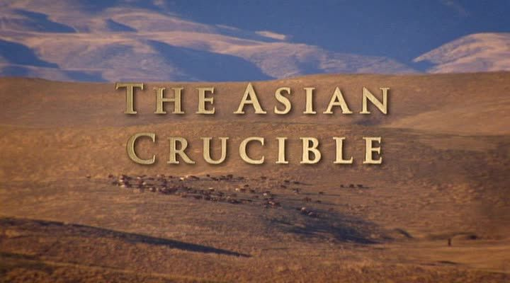East to West – The Asian Crucible ep.5