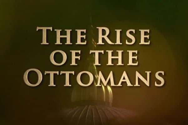 Read more about the article East to West – The Rise of the Ottomans ep.6
