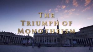 East to West – The Triumph of Monotheism ep.2