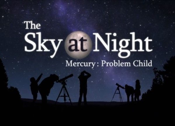 Read more about the article The Sky at Night – Mercury: Problem Child