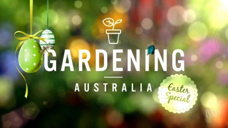 Gardening Australia ep. 10 2018 – Easter Special