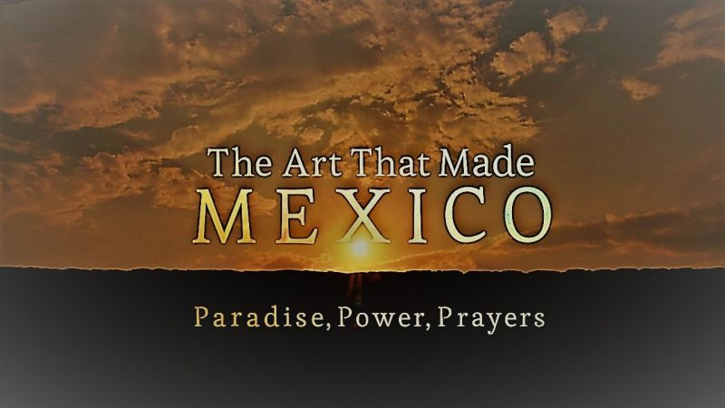 Read more about the article The Art that Made Mexico