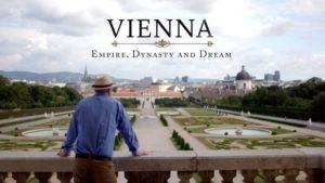 Vienna: Empire, Dynasty and Dream
