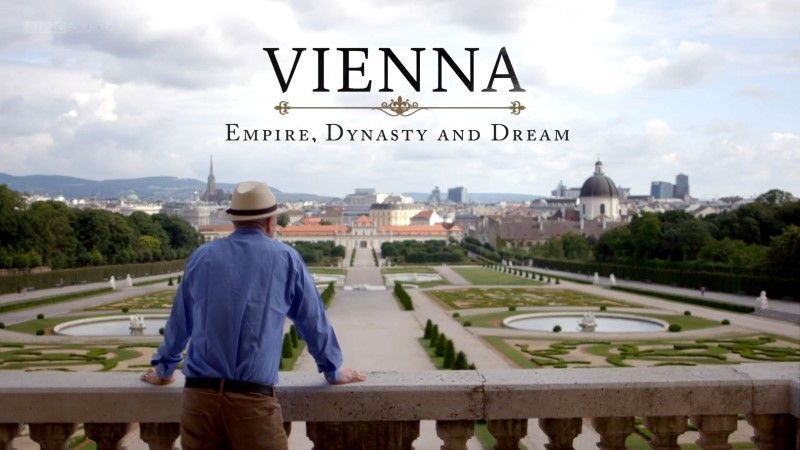 Vienna: Empire, Dynasty and Dream