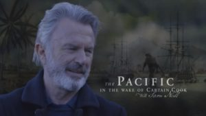 The Pacific In The Wake of Captain Cook with Sam Neill ep. 1