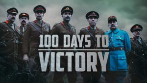 100 Days to Victory – The Spring Offensive episode 1