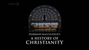 A History of Christianity episode 1 – The First Christianity