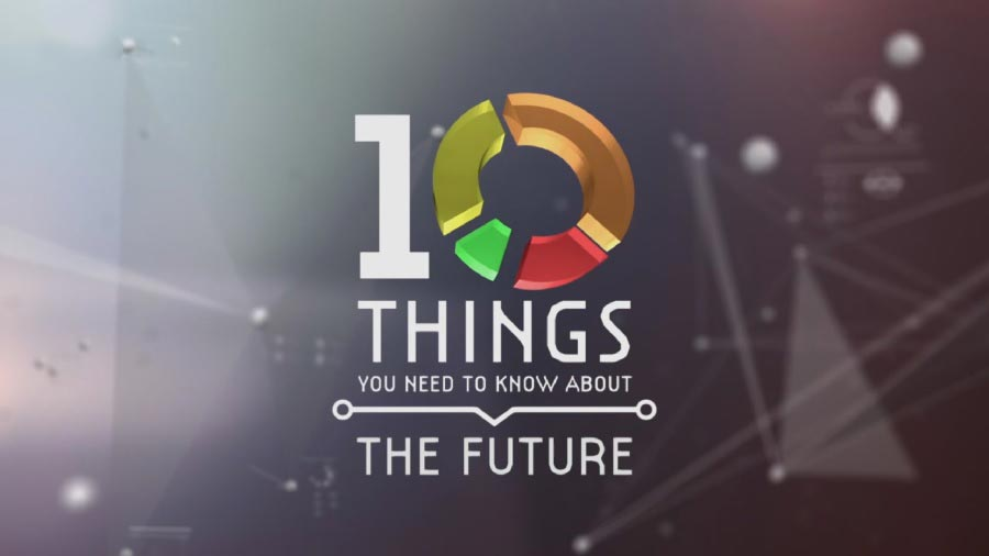 Read more about the article 10 Things You Need to Know About the Future