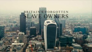 Britain's Forgotten Slave Owners