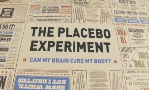 The Placebo Experiment: Can My Brain Cure My Body?