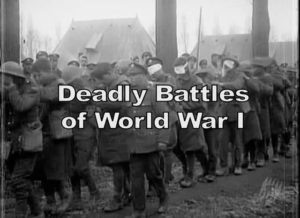 Read more about the article Deadly Battles of World War I