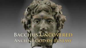 Bacchus – Ancient God of Ecstasy