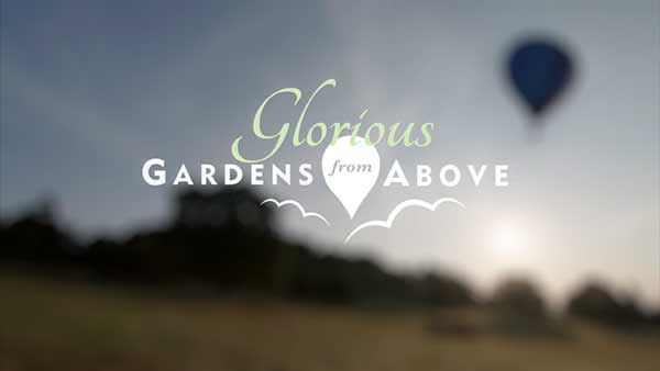 Glorious Gardens from Above episode 1 - Cornwall