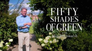 Read more about the article Fifty Shades of Green with Alan Titchmarsh