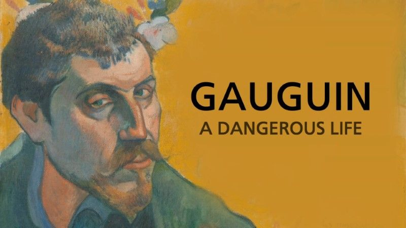 You are currently viewing Gauguin – A Dangerous Life