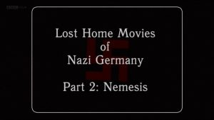 Lost Home Movies of Nazi Germany episode 2