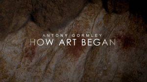 Antony Gormley: How Art Began
