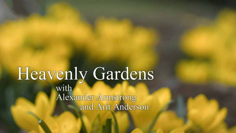 Heavenly Gardens with Alexander Armstrong episode 1