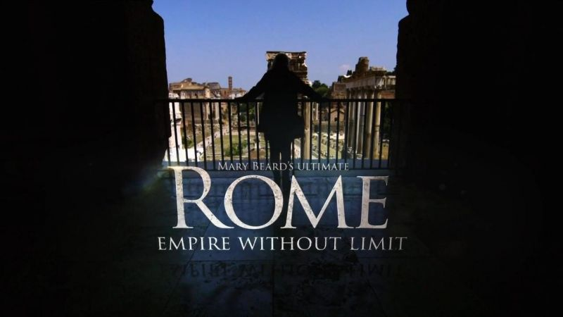 Mary Beard's Ultimate Rome: Empire Without Limit episode 1