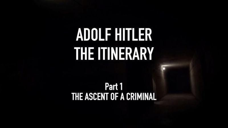 You are currently viewing Adolf Hitler the Itinerary episode 1 – Assent of a Criminal
