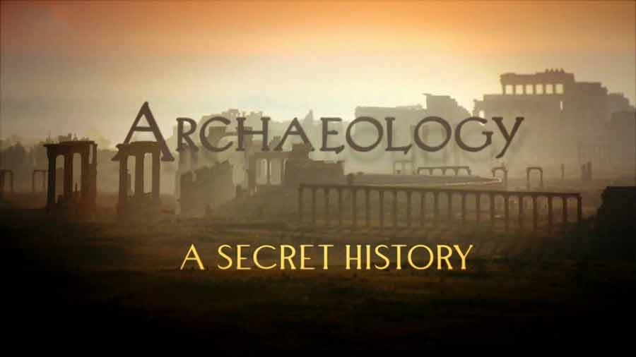 Archaeology – A Secret History episode 1 – In the Beginning