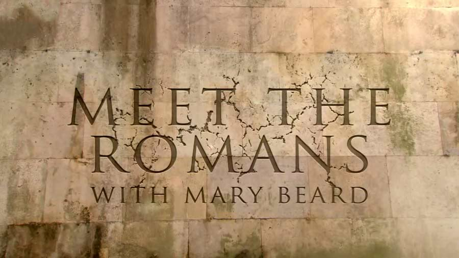 Meet the Romans with Mary Beard episode 1 – All Roads Lead to Rome