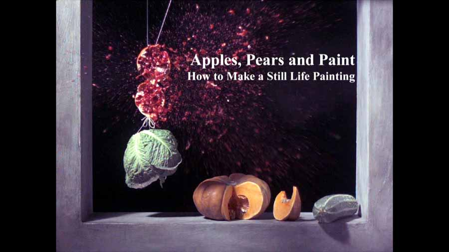 Apples, Pears and Paint – How to Make a Still Life Painting