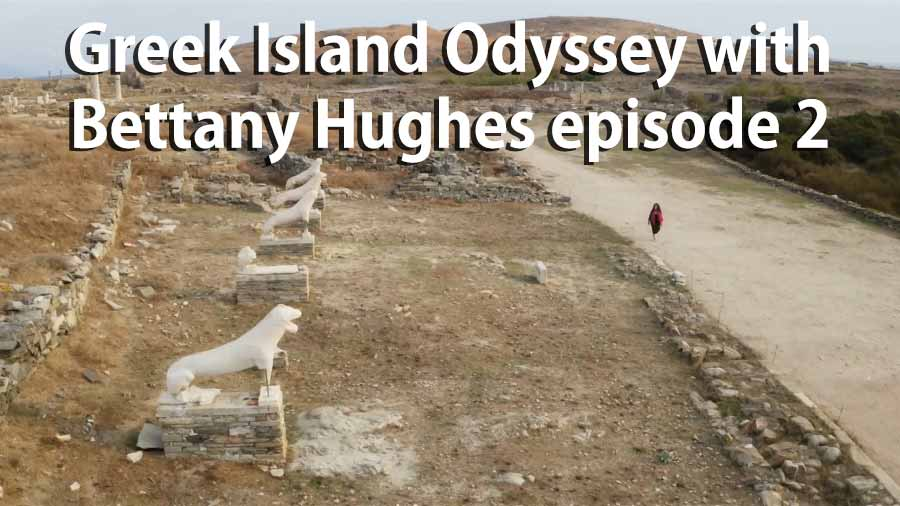 Greek Island Odyssey with Bettany Hughes episode 2