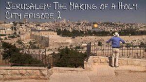 Jerusalem: The Making of a Holy City episode 2
