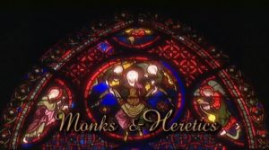 Europe in the Middle Ages episode 2 – Monks and Heretics