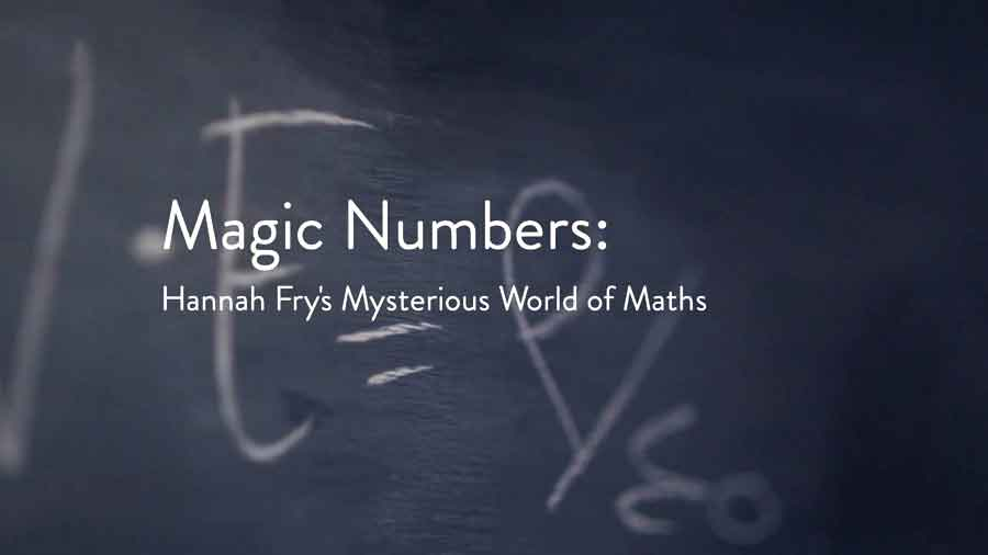 Magic Numbers: Hannah Fry's Mysterious World of Maths episode 3