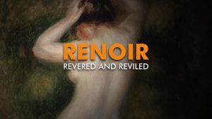 Renoir – Revered and Reviled