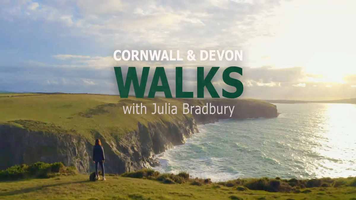 Cornwall and Devon Walks with Julia Bradbury episode 8