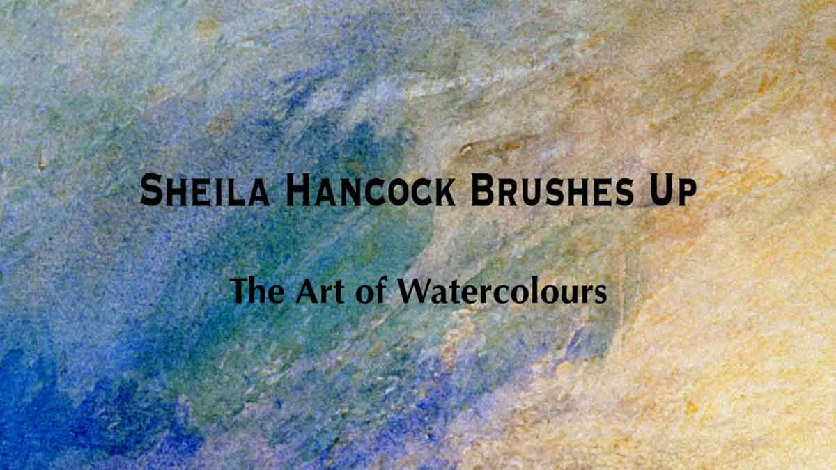 Read more about the article Sheila Hancock Brushes Up – The Art of Watercolours