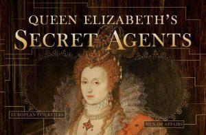Elizabeth I's Secret Agents episode 3