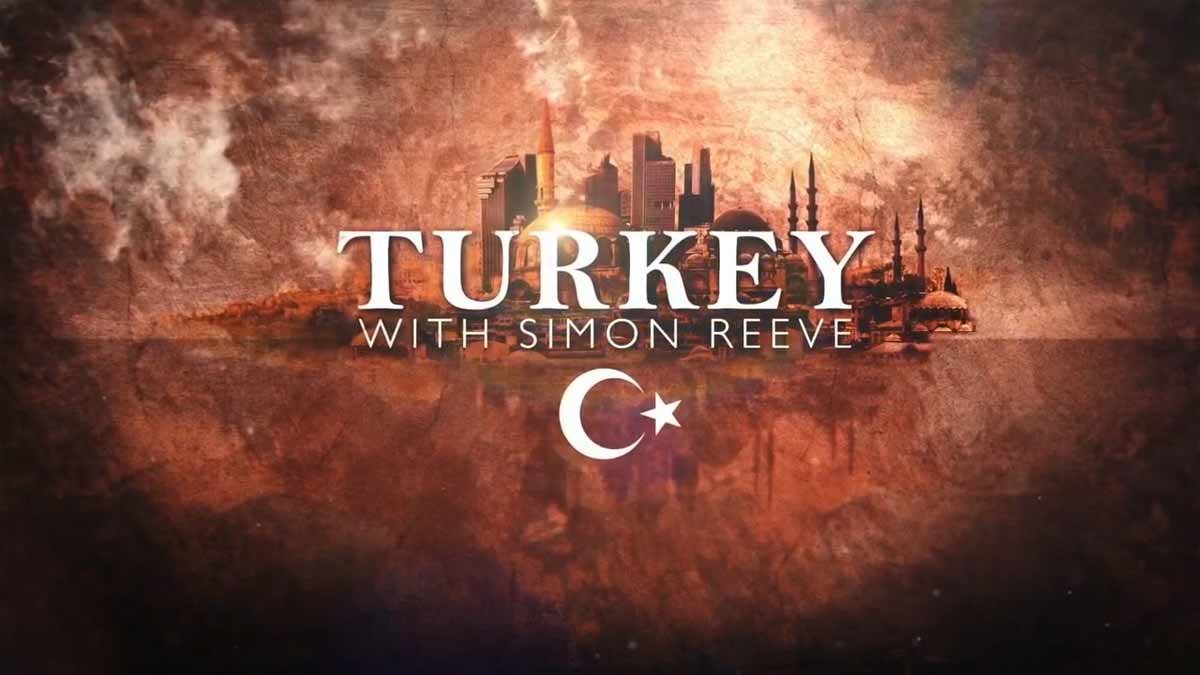 Turkey with Simon Reeve episode 1