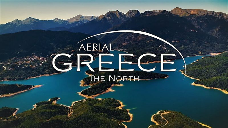Aerial Greece episode 4 – The North