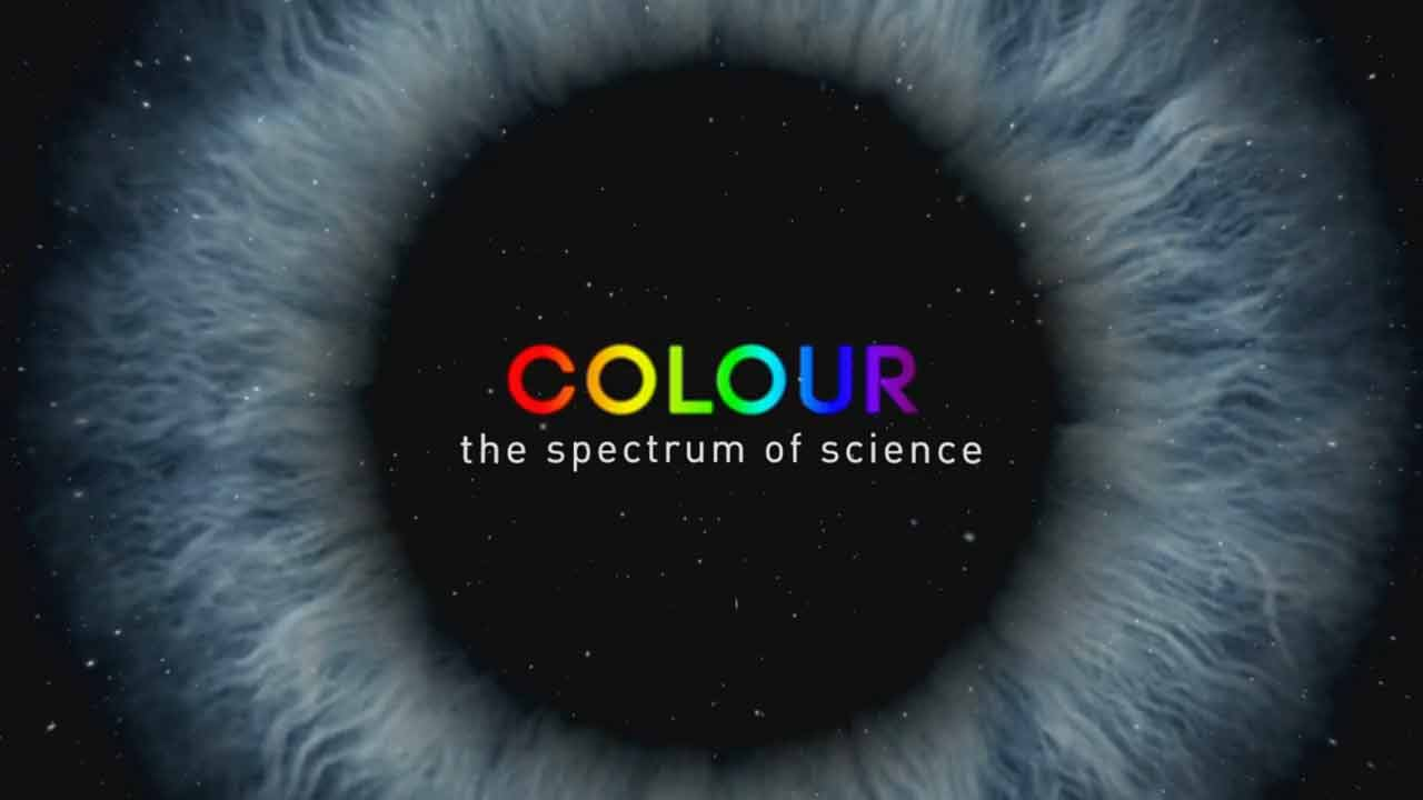 Colour – The Spectrum of Science episode 3