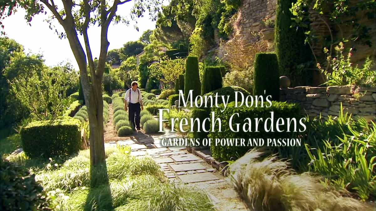 Monty Don's French Gardens episode 1