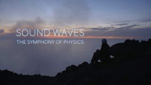 Read more about the article Sound Waves – The Symphony of Physics – Making Sound episode 1