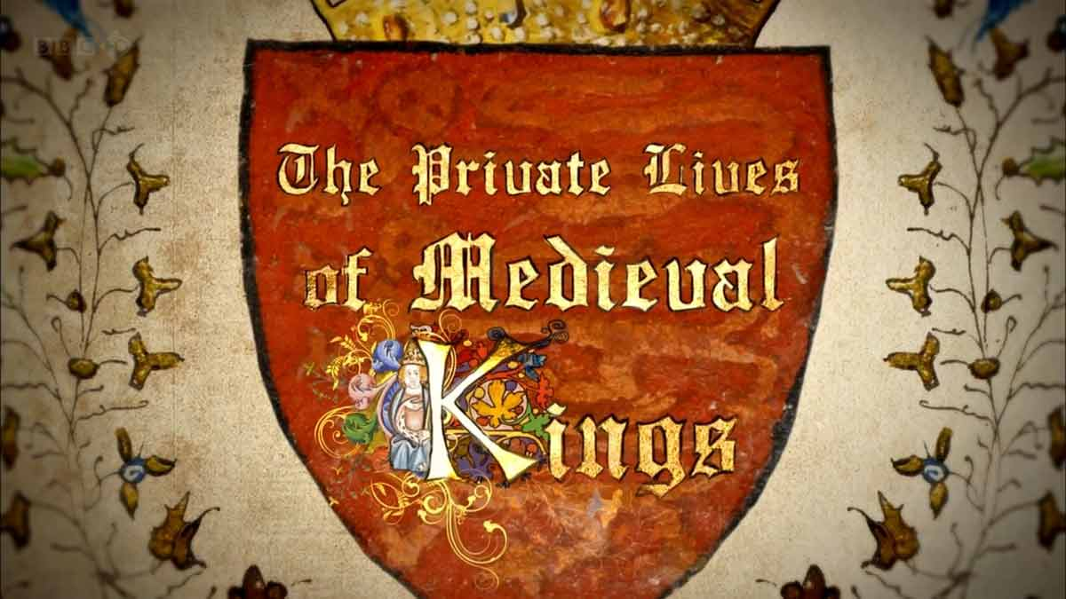 Read more about the article The Private Lives of Medieval Kings episode 1