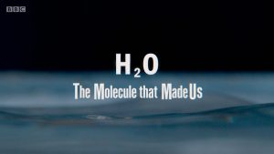 Read more about the article H2O – The Molecule That Made Us episode 2